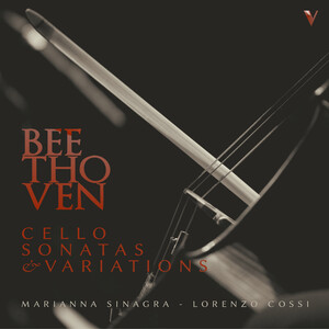 Beethoven: Cello Sonatas and Variations