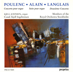 Poulenc: Concerto in G- for Organ, Strings, and Timpani; Alain: Organ Suite, Op.48