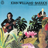 John Williams Plays Barrios