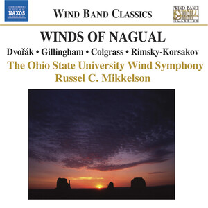 Winds of Nagual: Works by Dvořák, Colgrass, Rimsky-Korsakov, etc.