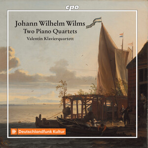 Wilms: Piano Quartets, Op.22 and 30