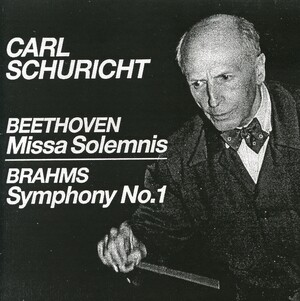 Beethoven: Mass in D, Op.123 ('Missa Solemnis'); Brahms: Symphony No.1