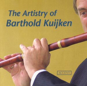 The Artistry of Barthold Kuijken: Works by Telemann, Bach, Mozart, etc.