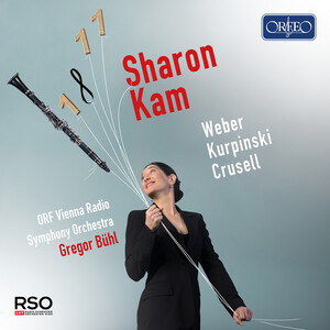 Weber, Kurpiński and Crusell: Works for Clarinet and Orchestra