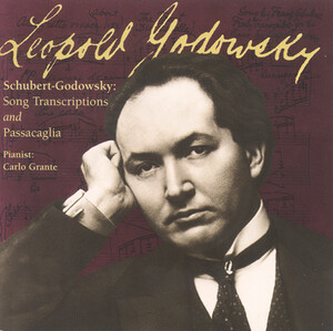 Godowsky Edition (The), Vol.1: 12 Schubert Song Transcriptions; Passacaglia