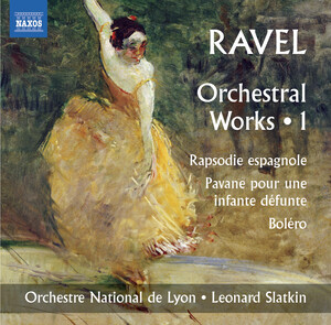Ravel: Orchestral Works, Vol.1