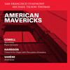 American Mavericks: Works by Cowell, Harrison and Varèse