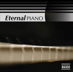Eternal Piano: Works by Satie, Debussy, Beethoven, etc.