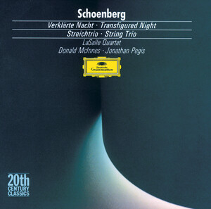 Schoenberg: Transfigured Night, Op.4, String Trio, Op.45