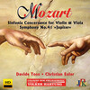 Mozart: Sinfonia concertante in E-Flat Major and Symphony No.41 'Jupiter'