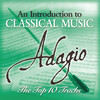 Adagio - The Top 10: Works by Mahler, Mozart, Pachelbel, etc.