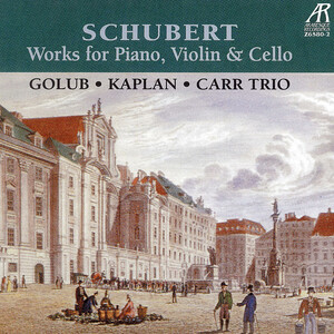 Schubert: Works for Piano, Violin, and Cello
