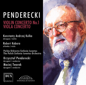 Penderecki: Violin Concerto No.1 and Viola Concerto
