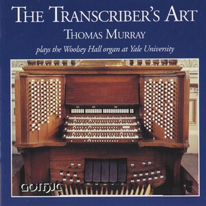 The Transcriber's Art: Works by Sibelius, Delius, Rachmaninov transcribed for Organ