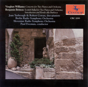 Vaughan Williams: Concerto for 2 Pianos; Britten: Scottish Ballad; Introduction and Rondo Alla Burlesca