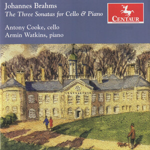 Brahms: The Three Sonatas for Cello and Piano