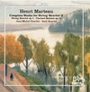Marteau: Complete Works for String Quartet, Vol.2