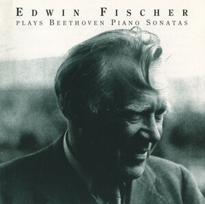 Edwin Fischer plays Beethoven Piano Sonatas (1948-1954)
