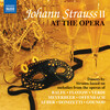 Johann Strauss II at the Opera