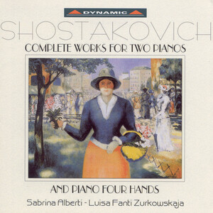 Shostakovich: Works for 2 Pianos and Piano 4-Hands (Complete)
