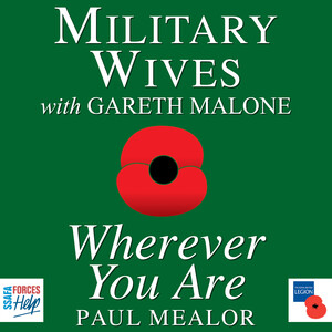 Wherever You Are: Choral Works by Paul Mealor