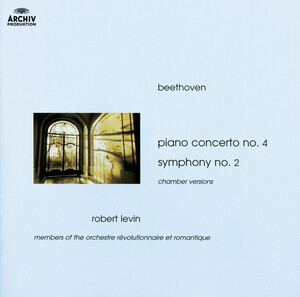 Beethoven: Concerto No.4, Op.58 (chamber version); Symphony No.2, Op.36 (Chamber Version)