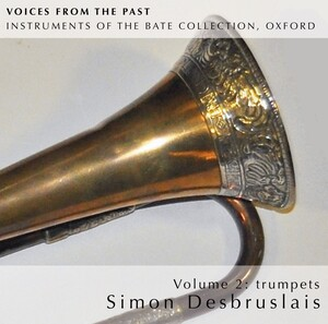 Voices from the Past, Vol.2: Instruments of the Bate Collection, Oxford
