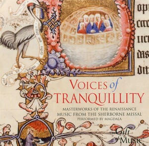 Voices of Tranquillity: Choral Works by Sermisy, Lassus, Tallis, etc.