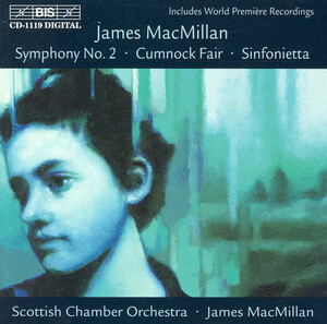 James MacMillan: Symphony No.2; Cumnick Fair; Sinfonietta