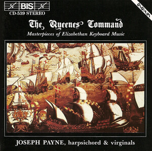 The Queenes Command: Masterpieces of Elizabethan Keyboard Music