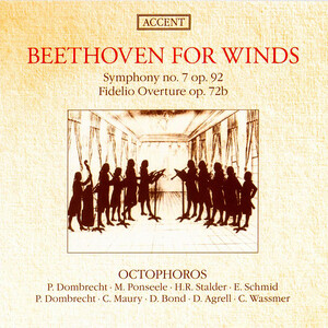 Beethoven for Winds: Symphony No.7; Fidelio Overture