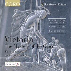 Victoria: The Mystery of the Cross (Lamentations for Chorus)