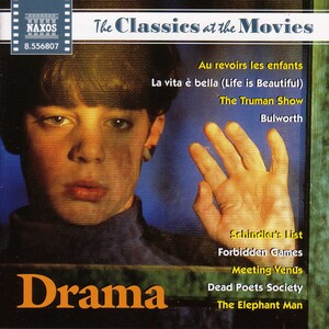 The Classics at the Movies: Drama: Works by John Wiliams, Bach, Chopin