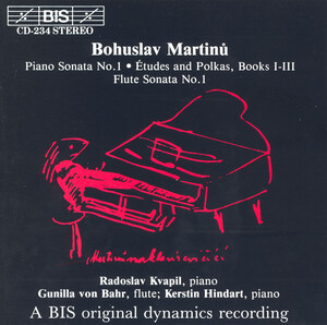 Bohuslav Martinu: Piano Sonata No.1; Études and Polkas, Books I-III; Flute Sonata No.1
