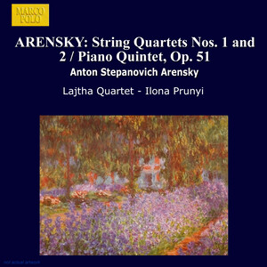 Arensky: String Quartets Nos.1 and 2; Piano Quintet