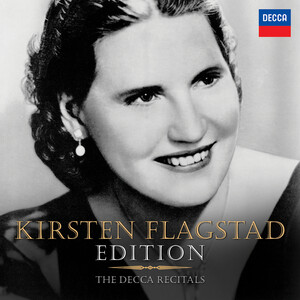 Kirsten Flagstad Edition: The Decca Recitals