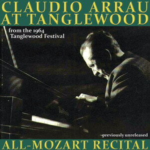 Claudio Arrau live from the Tanglewood Festival: Piano Sonatas by Mozart