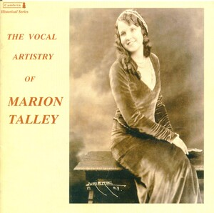 Vocal Artistry of Marion Talley