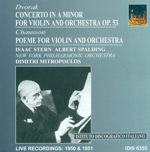 Dvorak: Violin Concerto, Op.53; Chausson: Poeme for Violin and Orchestra