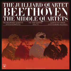 Beethoven: The Middle Quartets, Op. 59 Nos. 1 - 3; Op. 74 & Op. 95 (Remastered)