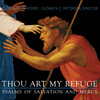 Thou Art My Refuge: Psalms of Salvation and Mercy