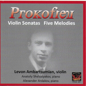 Prokofiev: Violin Sonatas and 5 Mélodies
