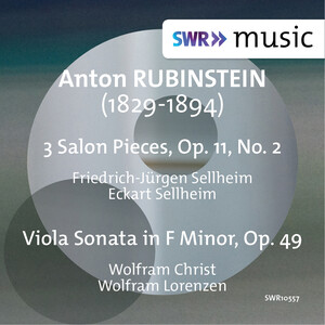 Rubinstein: 9 Salon Pieces, Op.11, Vol.2 and Viola Sonata in F Minor, Op.49