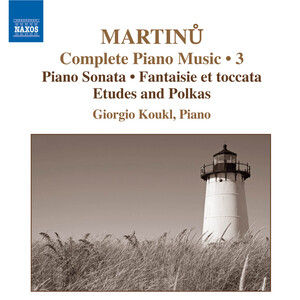 Martinu: Complete Piano Music, Vol.3