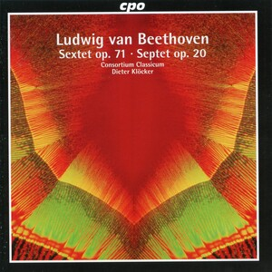 Beethoven: Sextet, Op.71 and Septet, Op.20