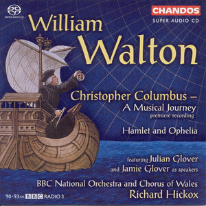 Walton: Christopher Columbus - A Musical Journey [Hybrid SACD]