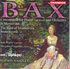 Bax: The Bard of the Dimbovitza; In Memoriam; Concertante for Piano and Orchestra