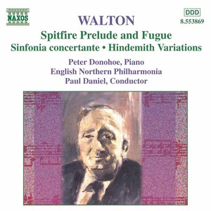Walton: Spitfire: Prelude and Fugue; Variations on a theme by Hindemith
