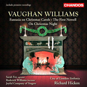 Vaughan Williams: Fantasia on Christmas; The First Nowell; On Christmas Night