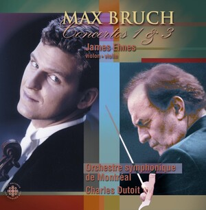 Max Bruch: Concertos 1 and 3